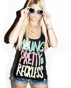 Young && Reckless Want This:)