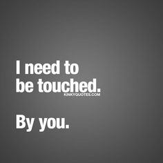 Get Cool Flirty Quotes For Him 2020 by Uploaded by user Flirty Quotes For Him, Sexy Love Quotes, Inspirational Quotes About Love, Romantic Love Quotes, Love Quotes For Him, Seductive Quotes For Him, Change Quotes, Funny Sexy Quotes, Thinking Of You Quotes For Him