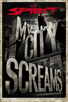 The Spirit – My City Screams