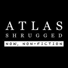 "Atlas Shrugged Movie Merchandise - Official Atlas Shrugged ""Now Non-Fiction"" T-Shirt, $24.95 (http://store.atlasshruggedmovie.com/official-atlas-shrugged-now-non-fiction-t-shirt/)"