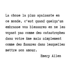 Citation de Emery Allen - Trend Giving Love Quotes 2019 Sad Quotes, Words Quotes, Love Quotes, Inspirational Quotes, Disloyal Quotes, Kissing Quotes, Respect Life, French Quotes, Quote Posters