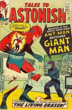 Ant-Man gets a power upgrade as Giant-Man! Hold on to your new legs, Hank: The Living Eraser wants to pencil them out!