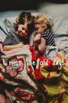 i miss the old days