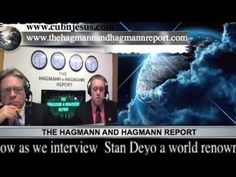 ▶ Stan Deyo~A World Renown Author on the Hagmann and Hagmann Report! SEPTEMBER 13, 2013*YouTube*
