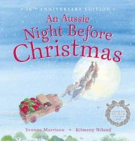 An Aussie Night Before Christmas Anniversary Edition – Target Australia Christmas Books, Christmas Countdown, Target, Twas The Night, The Night Before Christmas, 10 Anniversary, Books To Buy, Christen, Little People