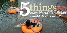 5 Things every North Carolinian should do in July.