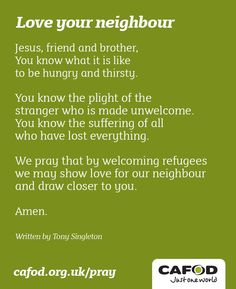 Love your neighbor (prayer) #WorldRefugeeDay
