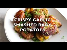 Crispy Garlic Smashed Baby Potatoes — Yay! For Food