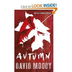 Autumn - Book 1  Another great series by David Moody.