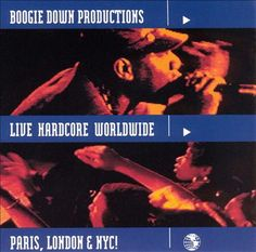 Boogie Down Productions - Live Hardcore Worldwide [Explicit Lyrics] Boogie Down Productions, Hip Hop Rap, New Trailers, Political News, Way Of Life, Music Albums, Cool Things To Buy, All About Time, Lyrics