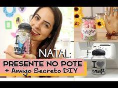 Presente no Pote (Amigo Secreto DIY) - ESPECIAL NATAL #6.1 - Paula Stephânia - YouTube