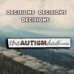 Decisions - Decisions - Decisions   Trying to be creative in the way we keep the boys moving this Summer  http://www.theautismdad.com/2016/07/17/decisions-decisions-decisions/  Please Like, Share and visit our Sponsors  ‪#‎Autism‬ ‪#‎AutismSpectrum‬ ‪‪#‎SingleParenting‬ ‪#‎AutismAwareness‬ ‪#‎AutismParenting‬ ‪#‎Family‬ ‬ ‪#‎SpecialNeedsParenting‬ ‪ ‪#‎Ohio‬ ‪#‎SpecialNeeds‬ ‪#‎Parenting‬ ‪#‎ParentingAdvic