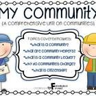 Teach your students all about communities using this comprehensive unit!  Topics included in this unit include:  What is a Community? What are Comm...