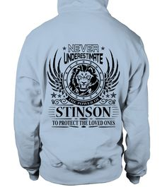# STINSON NEVER UNDERESTIMATE .  STINSON NEVER UNDERESTIMATE  A GIFT FOR THE SPECIAL PERSON  It's a unique tshirt, with a special name!   HOW TO ORDER:  1. Select the style and color you want:  2. Click Reserve it now  3. Select size and quantity  4. Enter shipping and billing information  5. Done! Simple as that!  TIPS: Buy 2 or more to save shipping cost!   This is printable if you purchase only one piece. so dont worry, you will get yours.   Guaranteed safe and secure checkout via…