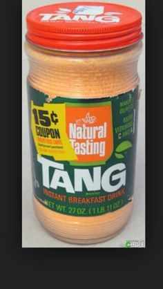 """Tang Instant Breakfast Drink was invented in My brother loved the stuff. Our grandpa used to feed us breakfast when we visited: """"Cheerios? Orange Drinks, Orange Juice, Oldies But Goodies, I Remember When, Childhood Toys, 1970s Childhood, My Childhood Memories, Good Ole, Great Memories"""