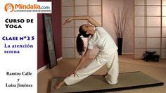 La atención serena por Ramiro Calle. CLASE DE YOGA 25 Reiki, Videos, Youtube, Yoga, Medicine, Yoga Teacher, Exercise Chart, Yoga Workouts, Human Enhancement