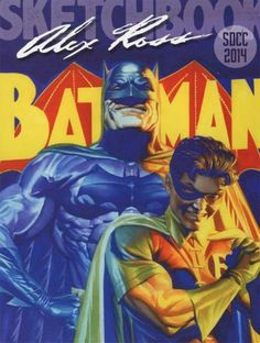 Batman and Robin SDCC 2014 poster by Alex Ross *