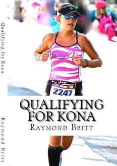 Qualifying for Kona: The Road to Ironman Triathlon World Championship in Hawaii http://www.amazon.com/Qualifying-Kona-Triathlon-Championship-ebook/dp/B002Z13TZA/