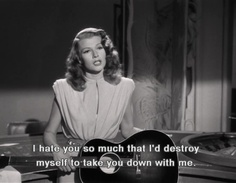 beauty film quotes movies vintage classic guitar retro Redhead Rita Hayworth Gilda noir HATE YOU old movies evil woman Movies Quotes, Motivacional Quotes, Film Quotes, Mood Quotes, Citations Film, Provocateur, Movie Lines, I Hate You, Old Movies