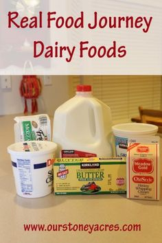 Real Food Dairy is an important part of our diet here at Stoney Acres.  This post talks about our switch from all the junk low-fat, stuff we used to eat to our yummy new Real Food Dairy Products.