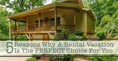 5 Reasons Why a Vacation Rental is the Perfect Choice for You: http://www.ashevilleconnections.com/post/5-reasons-why-a-vacation-rental-is-the-perfect-choice-for-you-/?utm_campaign=coschedule&utm_source=pinterest&utm_medium=Asheville%20Connections