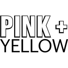 Pink and Yellow text ❤ liked on Polyvore featuring phrase, text, quotes and saying