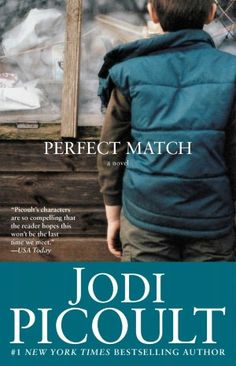 Perfect Match by Jodi Piccoult