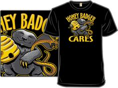 Honey Badger Cares by tjost ||| Launched 4/02/12 - Reckoned 5/07/12