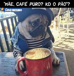 CAFÉ PURO NAO DÁ NE MAE... SE NAO QUER ME DAR PAO B ME DA BOLO MESMO