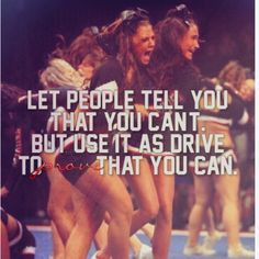 The greatest pleasure in life is to prove those who didn't believe in you wrong - unknown And of course stick it in their face Cheer Qoutes, Cheerleading Quotes, Gymnastics Quotes, Competitive Cheerleading, Cheer Sayings, Cheerleading Outfits, Olympic Gymnastics, Olympic Games, Cheer Coaches