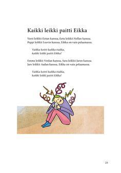 Kaikki leikki paitti Eikka (Jari Tammi: Kakkikirja, Pikku-idis 2016)