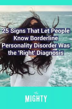 25 Signs That Let People Know Borderline Personality Disorder Was the 'Right' Diagnosis #bpd #mentalhealth Borderline Personality Disorder Diagnosis, Boarderline Personality Disorder, Narcisstic Personality Disorder, Personality Quotes, Personality Types, Psychotic Depression, Depression Symptoms, Bipolar Symptoms, Mental Health Disorders