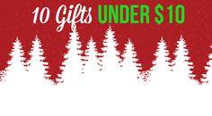 10 Gifts Under 10