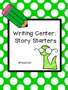FREE Writing Center: story starter  Use this resource to provide creative ways to have students begin writing. Can be used during writers workshop or possibly to start out the day with journal entries.
