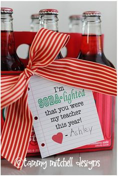 Soda-lighted first of year teacher gift