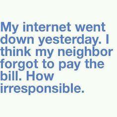Stupid neighbors!