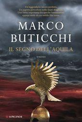 Il segno dell'aquila by Marco Buticchi - Books Search Engine Audiobooks, Fantasy, Movie Posters, Animals, Free Apps, Ebooks, Channel, Blog, Collection