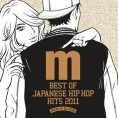 Japanese Hip Hop Art | ... Japanese Hip Hop Hits 2011 mixed by DJ ISSO』 | DJ ISSO | BARKS音楽