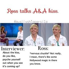 Ross talks about Auslly kiss