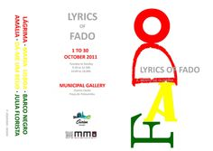 """""""Lyrics of Fado"""" Exhibition Flyer (Front). Exhibition held at Ourem Municipal Gallery, Ourem, Portugal in 2011"""