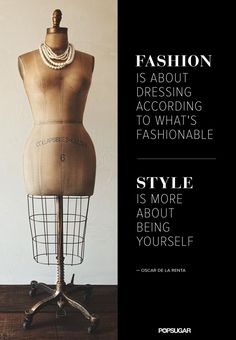 Pin for Later: 34 Famous Fashion Quotes Perfect For Your Pinterest Board  Be free to be you.