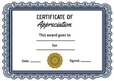 This traditional certificate of appreciation contains an Interesting Blue Frame with enough space to fill out your own details! Certificate Of Appreciation, Fill, Templates, Traditional, Space, Blue, Floor Space, Stencils, Vorlage