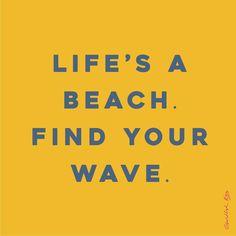 Life is a beach   Pinterest: Natalia Escaño