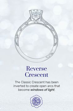 Tacori's Classic Crescent has been inverted to create open arcs that become windows of light. The Reverse Crescent has an open look and feel, and creates a timeless crescent style. #ReverseCrescent #Tacori #TacoriRing #engagementring #details Tacori Rings, Tacori Engagement Rings, Rings N Things, Classic, Collections, Windows, Touch, Popular, Elegant