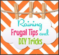 LOTS of Frugal Tips and DIY Tricks....  Cleaning tips, DIY tricks and LOTS more to help you save money on things around the house!  http://www.raininghotcoupons.com/frugal-articles/