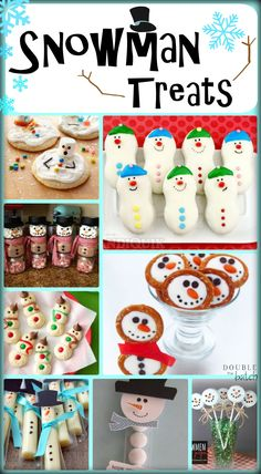 Do you want to build a snowman? 13 yummy snowman treats to make this winter season!