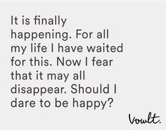 Thought to myself. Seal and leave behind.  #thought #happy #fear