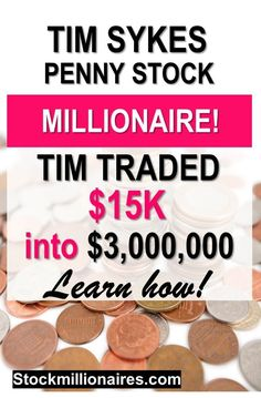 Tim Sykes is a Penny stock trader that made millions of dollars trading penny stocks – now he teaches people his exact strategy to make money online and from home! - Earn Money at home Earn More Money, Ways To Earn Money, Make Money Fast, Earn Money Online, Make Money From Home, Money Tips, Money Hacks, Penny Stock Trading, Legit Online Jobs