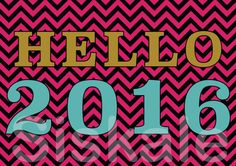 HELLO 2016  Party SIGNS Printable  New Year's Eve 2016  by Siskale
