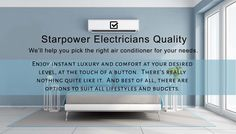 Starpower Electricians Gippsland equals Quality.  We'll help you pick the right air conditioner for your needs.
